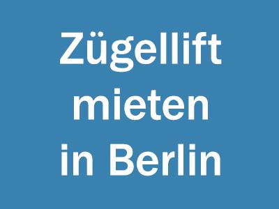 Zügellift mieten in Berlin