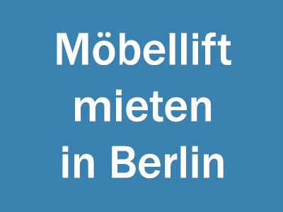Möbellift mieten in Berlin