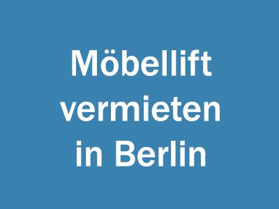 Möbellift vermieten in Berlin