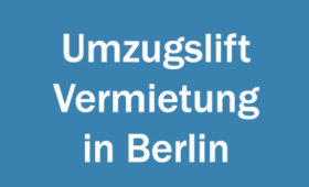 Umzugslift Vermietung in Berlin